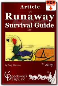 Learn how to handle a runaway horse and carriage.